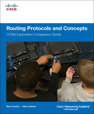 Routing Protocols and Concepts: CCNA Exploration Companion Guide [With CDROM] 9781587132063