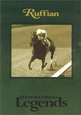 Ruffian: Thoroughbred Legends 9781581500592