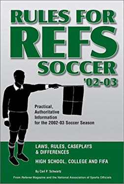 Rules for Refs Soccer 9781582080307