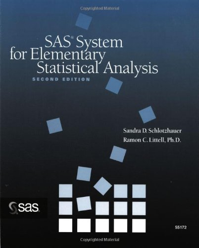 SAS System for Elementary Statistical Analysis 9781580250184