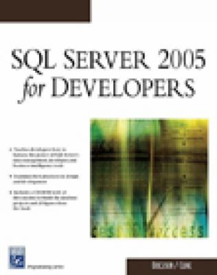 SQL Server 2005 for Developers [With CDROM] 9781584503880