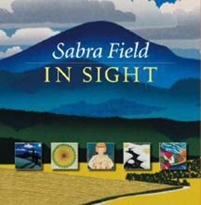 Sabra Field: The Art of Place 9781584652663