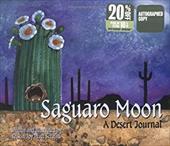 Saguaro Moon: A Desert Journal 7175509