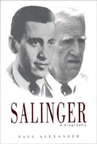 Salinger: A Biography - Alexander, Paul