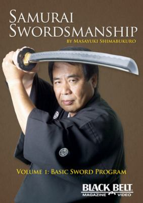 Samurai Swordsmanship, Volume 1: Basic Sword Program 9781581334432
