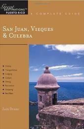 Explorer's Guides: San Juan Vieques & Culebra: A Complete Guide 7149622