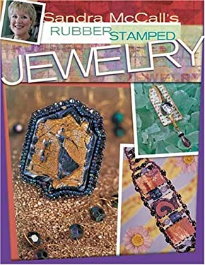 Sandra McCall's Rubber Stamped Jewelry 9781581806816