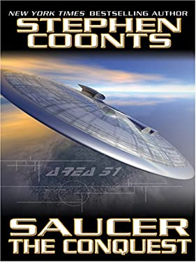 Saucer: The Conquest 9781587248481
