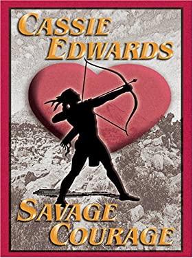 Savage Courage 9781587249853