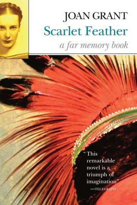 Scarlet Feather: A Far Memory Book 9781585678877