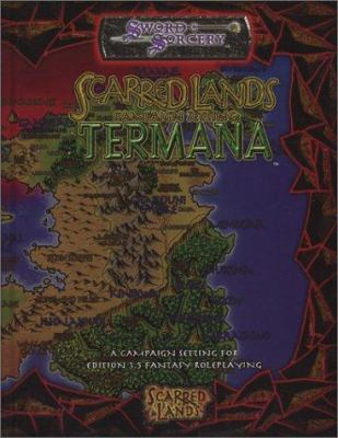 Scarred Lands Campaign Setting: Termana 9781588461421