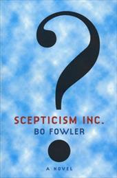Scepticism Inc