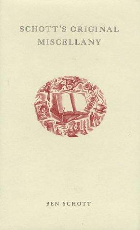 Schott's Original Miscellany 9781582343495