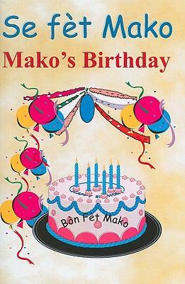 Se Fet Mako/Mako's Birthday