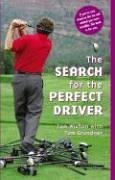 Search for the Perfect Driver 9781587263118