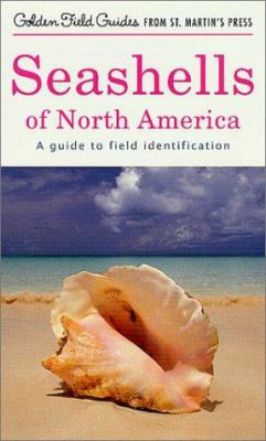 Seashells of North America: A Guide to Field Identification 9781582381251