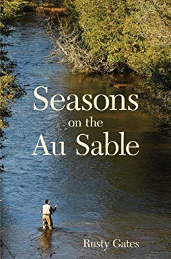 Seasons on the Au Sable 9781587264528