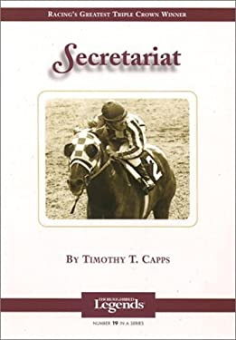 Secretariat: Thoroughbred Legends 9781581500912
