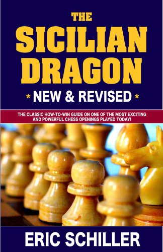 The Sicilian Dragon: The Classic How-To-Win Guide on One of the Most Exciting and Powerful Chess Openings Played Today! 9781580422796