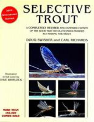 Selective Trout: Revised and Expanded 9781585740383