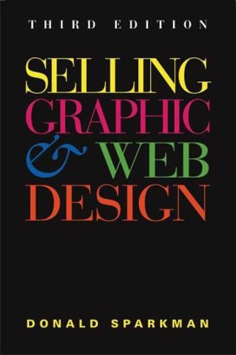 Selling Graphic & Web Design 9781581154597