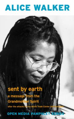 Sent by Earth: A Message from the Grandmother Spirit 9781583224915