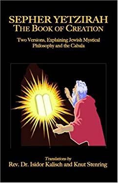 Sepher Yetzirah: The Book of Creation 9781585092826