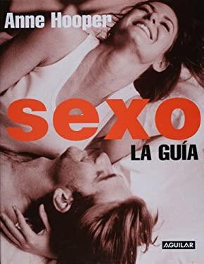 Sexo. La Guia (Sex Q&A) 9781589860001