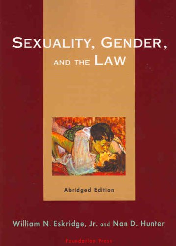 Sexuality, Gender, and the Law 9781587788048