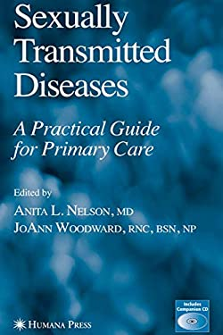 Sexually Transmitted Diseases: A Practical Guide for Primary Care 9781588295705