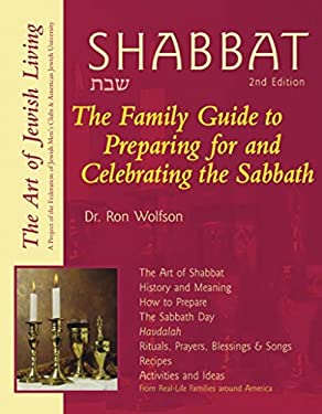 Shabbat: The Family Guide to Preparing for and Celebrating the Sabbath 9781580231640