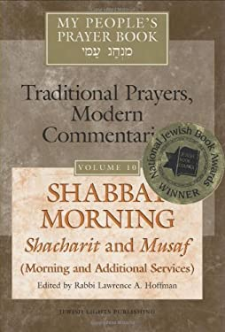 Shabbat Morning: Shacharit and Musaf (Morning and Additional Services) 9781580232401