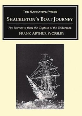 Shackleton's Boat Journey: The Narrative from the Captain of the Endurance 9781589762558