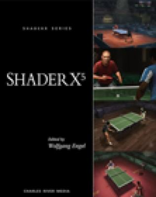 Shader X5: Advanced Rendering Techniques [With CDROM] 9781584504993