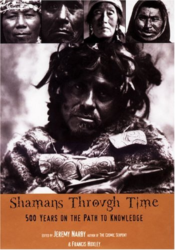 Shamans Through Time 9781585423620