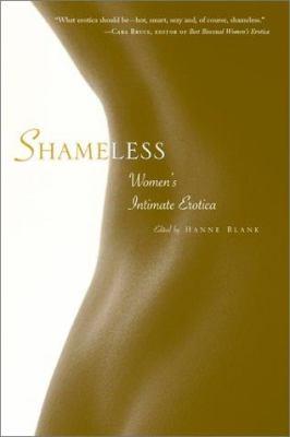Shameless: Women's Intimate Erotica 9781580050609