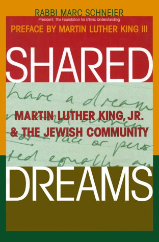 Shared Dreams: Martin Luther King, Jr. and the Jewish Community 9781580230629
