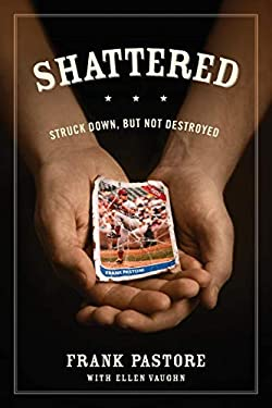 Shattered: Struck Down, But Not Destroyed 9781589976115