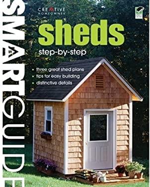 Sheds: Step-By-Step 9781580114394