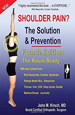 Shoulder Pain? the Solution & Prevention, Third Edition, Revised & Expanded 9781589096424