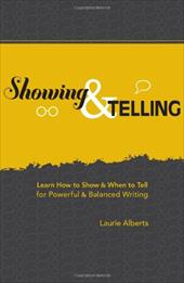 Showing & Telling: Learn How to Show & When to Tell for Powerful & Balanced Writing 7162628