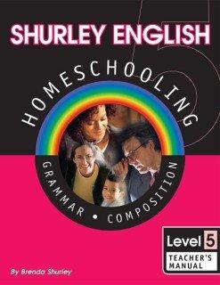 Shurley English Homeschool Kit: Level 5 Grammar Composition [Paperback]