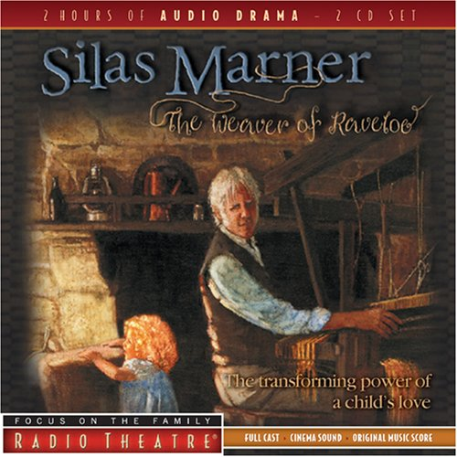 Silas Marner: The Weaver of Raveloe 9781589975163