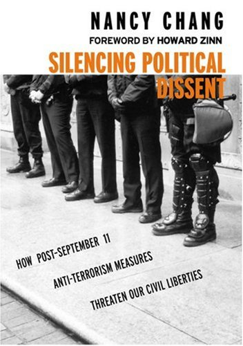 Silencing Political Dissent: How Post-September 11 Anti-Terrorism Measures Threaten Our Civil Liberties 9781583224946
