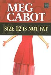 Size 12 Is Not Fat: