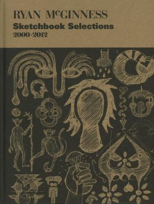 Sketchbook Selections 2000-2011 9781584234708