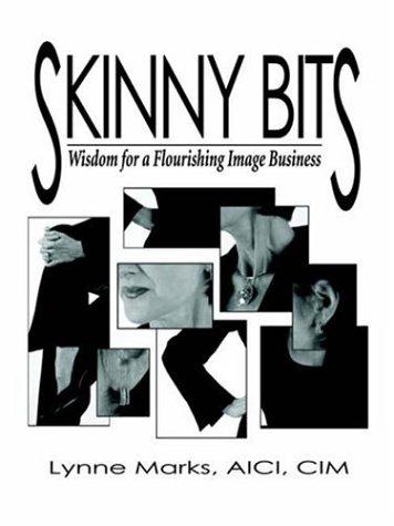 Skinny Bits: Wisdom for a Flourishing Image Business 9781589398733