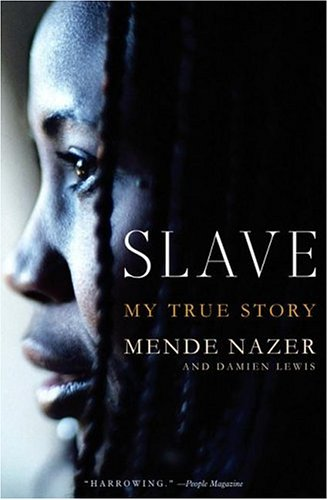 Slave: My True Story 9781586483180