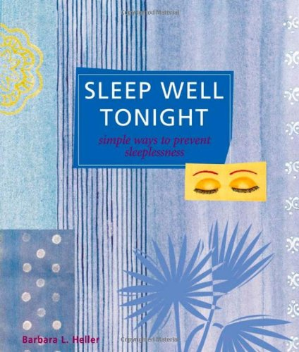 Sleep Well Tonight: Simple Ways to Prevent Sleeplessness 9781580178938