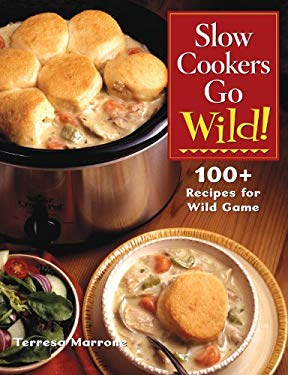 Slow Cookers Go Wild!